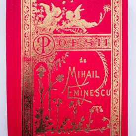 Mihail Eminescu - Poesii (editie hardcover, bibliofila, facsimilata dupa editia din 1884)