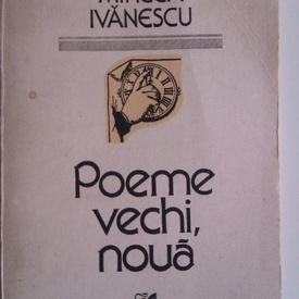 Mircea Ivanescu - Poeme vechi, noua