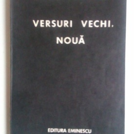 Mircea Ivanescu - Versuri vechi, noua (cu autograf)