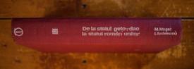 Mircea Musat, Ion Ardeleanu - De la statul geto-dac la statul roman unitar (editie hardcover)