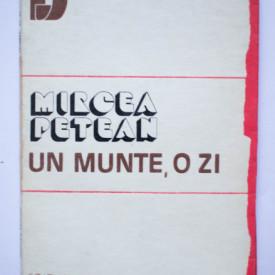 Mircea Petean - Un munte, o zi (volum de debut)