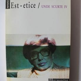 Monica Lovinescu - Unde scurte (editie completa, 6 volume (din care 3 cu autograf) Unde scurte, Seismograme, Posteritatea contemporana, Est-estice, Pragul, Insula serpilor)
