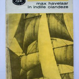Multatuli (Eduard Douwes Dekker) - Max Havelaar in Indiile olandeze