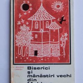 N. Grigoras, I. Caprosu - Biserici si manastiri vechi din Moldova