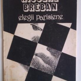 Nicolae Breban - Elegii parisiene