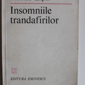 Nicolae Lupu - Insomniile trandafirilor