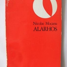 Nicolae Mocanu - Alarhos (debut, cu autograf)