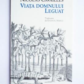 Nicolas Cavailles - Viata domnului Leguat