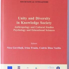 Nicu Gavriluta, Irina Frasin, Codrin Dinu Vasiliu - Unity and diversirty in Knowledge Society