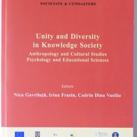 Nicu Gavrituta, Irina Frasin, Codrin Dinu Vasiliu - Unity and diversirty in Knowledge Society