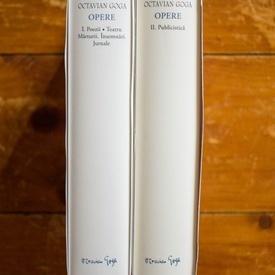 Octavian Goga - Opere I-II (Poezii. Teatru. Marturii. Insemnari. Jurnale. Publicistica) (2 vol., editie hardcover)