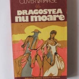 Oliver La Farge - Dragostea nu moare