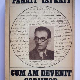 Panait Istrati - Cum am devenit scriitor