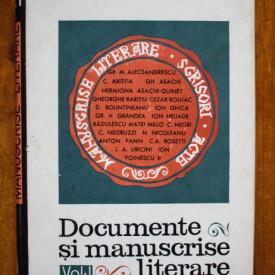 Paul Cornea, Elena Piru (coord.) - Documente si manuscrise literare (vol. I, editie hardcover)