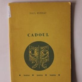 Paul Everac - Cadoul