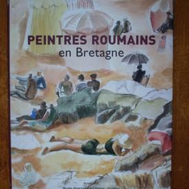 Peintres roumains en Bretagne (1880-1930) (editie hardcover, in limba franceza)