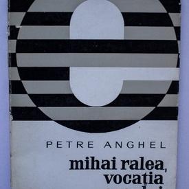 Petre Anghel - Mihai Ralea, vocatia eseului
