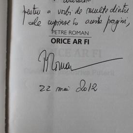 Petre Roman - Orice ar fi (cu autograf)