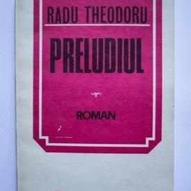 Radu Theodoru - Preludiul