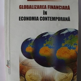 Roxana Hetes-Gavra - Globalizarea financiara in economia contemporana