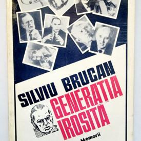 Silviu Brucan - Generatia irosita (memorii)