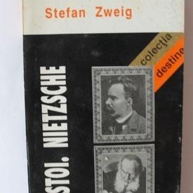 Stefan Zweig - Tolstoi. Nietzsche