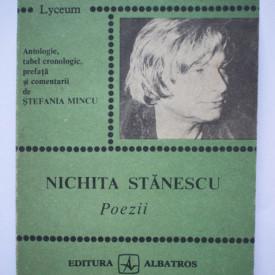 Stefania Mincu - Nichita Stanescu. Poezii (texte comentate)