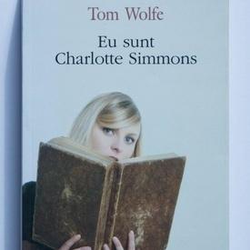 Thomas Wolfe - Eu sunt Charlotte Simmons