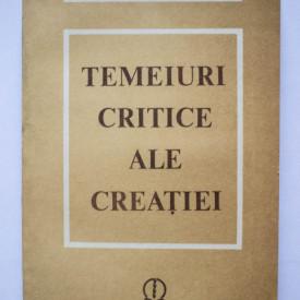 Tudor Ghideanu - Temeiuri critice ale creatiei. Filosofie si creatie la Jean-Paul Sartre