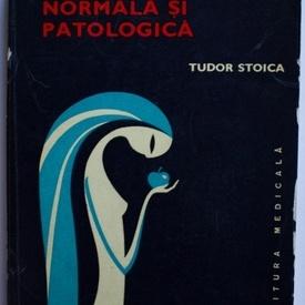 Tudor Stoica - Pubertatea normala si patologica