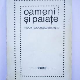 Tudor Teodorescu-Braniste - Oameni si paiate