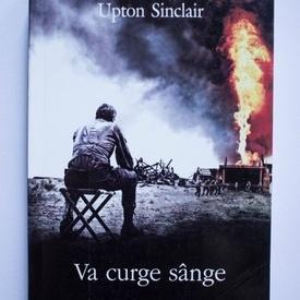 Upton Sinclair - Va curge sange