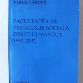 Voicu Lascus - Facultatea de pedagogie sociala din Cluj-Napoca (1992-2002)