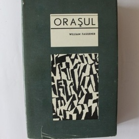 William Faulkner - Orasul (editie hardcover)