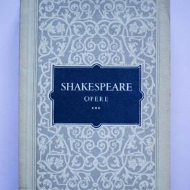 William Shakespeare - Opere III (Cei doi tineri din Verona. Zadarnicele chinuri ale dragostei. Visul unei nopti de vara. Mult zgomot pentru nimic)