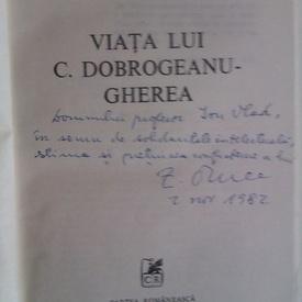 Z.Ornea - Viata lui C. Dobrogeanu-Gherea (cu autograf)