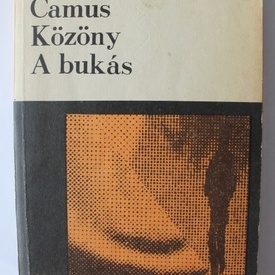 Albert Camus - Kozony. A bukas (editie in limba maghiara)