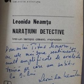 Leonida Neamtu - Naratiuni detective intr-un tempo clasic, monoton (cu autograf)