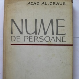 Acad. Al. Graur - Nume de persoane (editie hardcover)