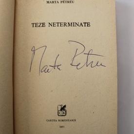 Marta Petreu - Teze neterminate (cu autograf)