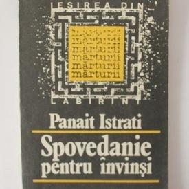 Panait Istrati - Spovedanie pentru invinsi