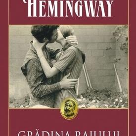 Ernest Hemingway - Gradina raiului