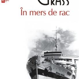 Gunter Grass - In mers de rac