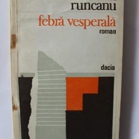 Marcel Constantin Runcanu - Febra vesperala