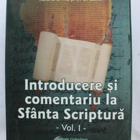 Raymond E. Brown, S.S., Joseph A. Fitzmyer, S.J., Roland E. Murphy, O. Carm. - Introducere si comentariu la Sfanta Scriptura (vol. I, editie hardcover)