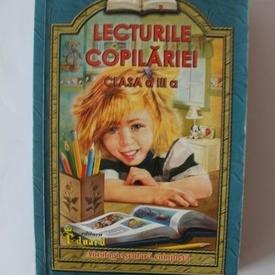 Colectiv autori - Lecturile copilariei - clasa a III-a