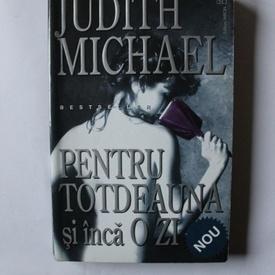 Judith Michael - Pentru totdeauna si inca o zi