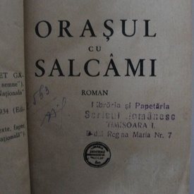 Mihail Sebastian - Orasul cu salcami (editie princeps, hardcover, frumos relegata)