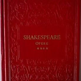 William Shakespeare - Opere IV (Imblanzirea scorpiei. Henric al IV-lea) (editie hardcover)
