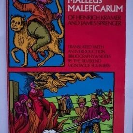 The Malleus Maleficarum of Heinrich Kramer and James Sprenger (editie in limba engleza)
